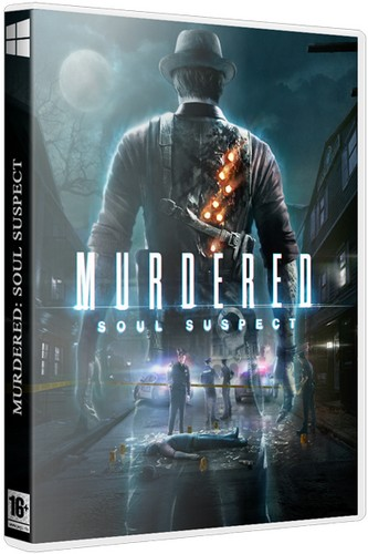 Murdered: Soul Suspect (2014) PC | RePack от xatab
