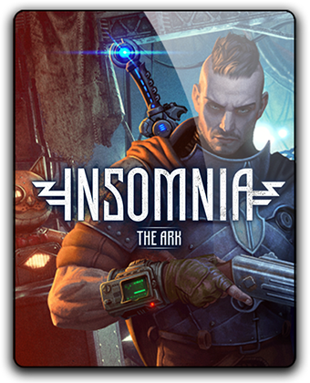 Insomnia: The Ark  (v 1.7) (2018) PC | RePack от xatab