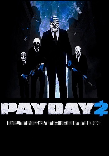 PayDay 2: Ultimate Edition [v 1.92.790] (2013) PC | RePack от xatab